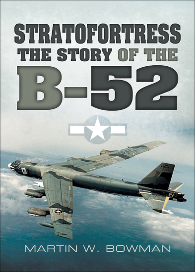 Stratofortress - The Story of the B-52 - cover