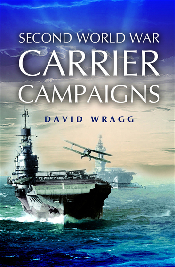 Second World War Carrier Campaigns - cover