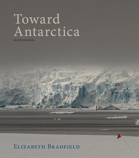 Toward Antarctica - An Exploration - cover