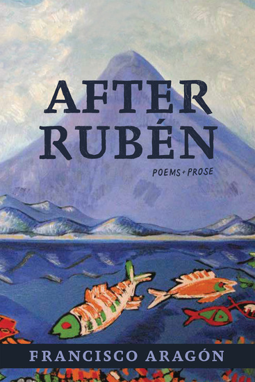 After Rubén - Poems + Prose - cover