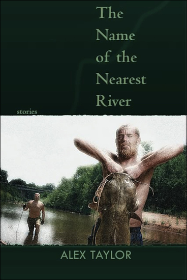 The Name of the Nearest River - Stories - cover