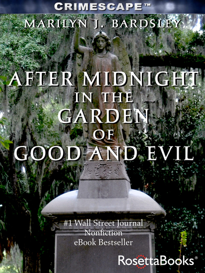 After Midnight in the Garden of Good and Evil - cover