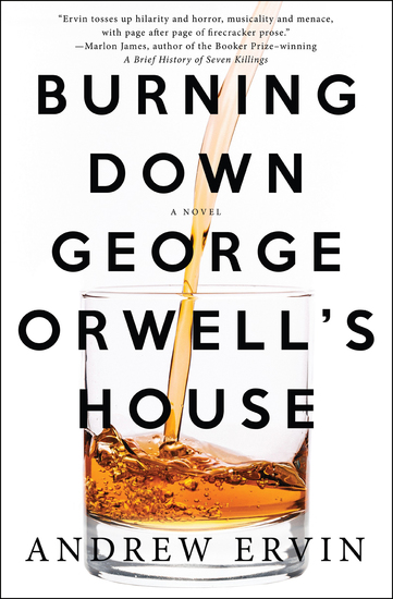 Burning Down George Orwell's House - A Novel - cover