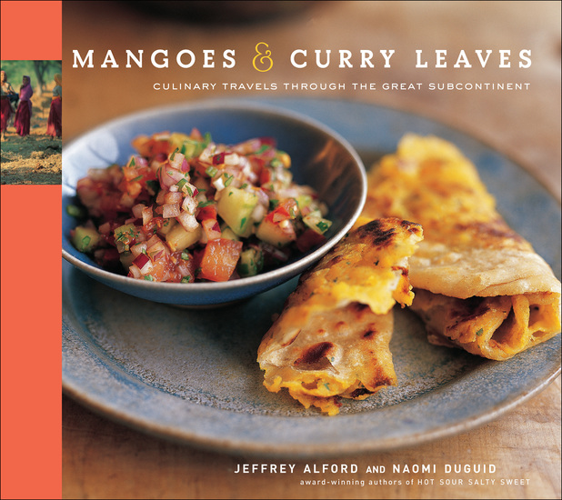 Mangoes & Curry Leaves - Culinary Travels Through the Great Subcontinent - cover