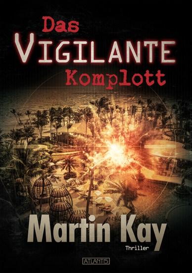 Das Vigilante-Komplott (Vigilante 4) - cover