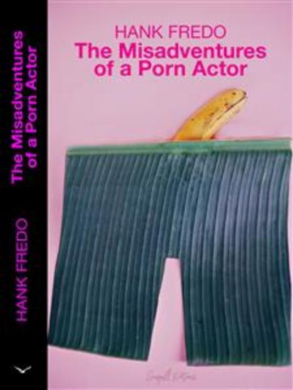 The Misadventures of a Porn Actor - cover