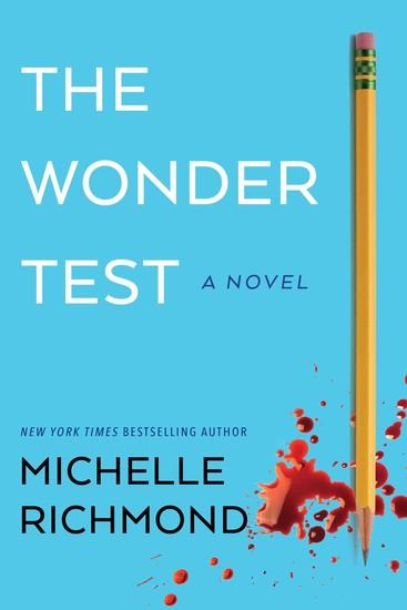 The Wonder Test - A Novel - cover