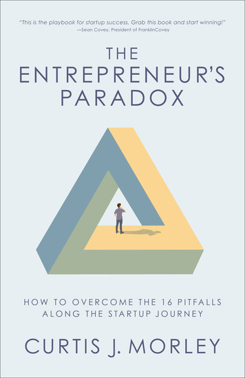 The Entrepreneur's Paradox - How to Overcome the 16 Pitfalls Along the Startup Journey - cover