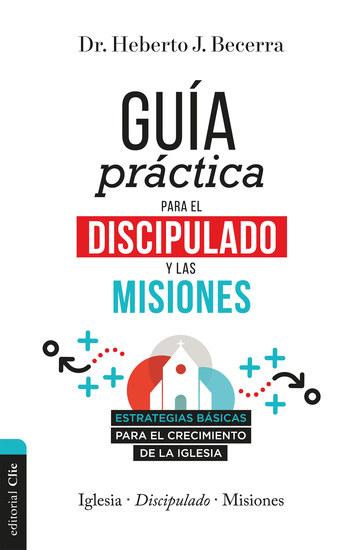 Guía práctica para el discipulado y las misiones - cover