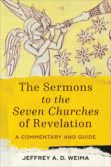 The Sermons to the Seven Churches of Revelation - A Commentary and Guide - cover