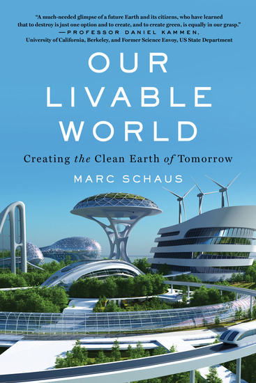 Our Livable World - Creating the Clean Earth of Tomorrow - cover