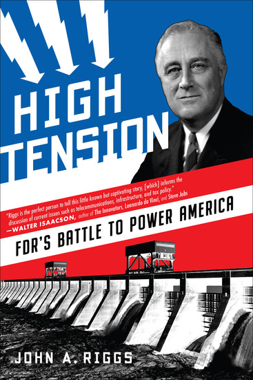 High Tension - FDR's Battle to Power America - cover