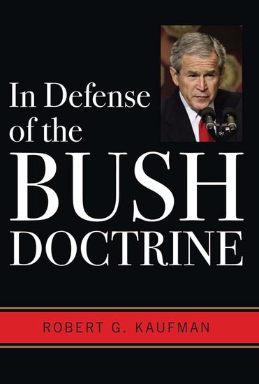 In Defense of the Bush Doctrine - cover