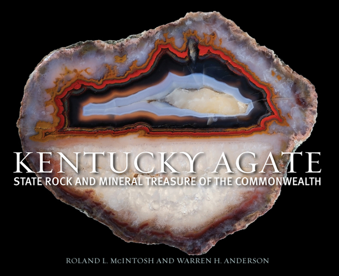 Kentucky Agate - State Rock and Mineral Treasure of the Commonwealth - cover