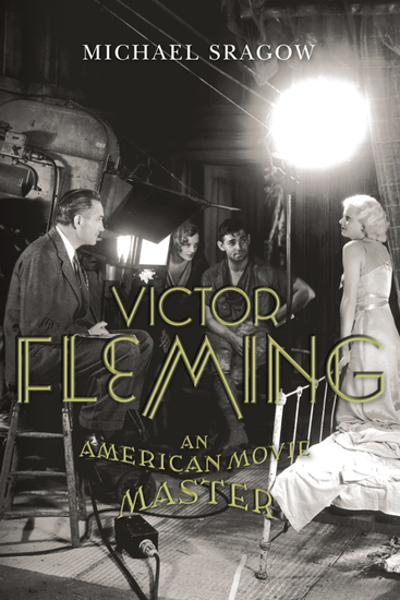 Victor Fleming - An American Movie Master - cover