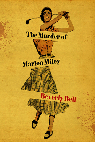 The Murder of Marion Miley - cover