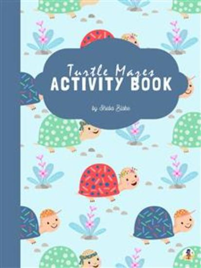 Turtle Mazes Activity Book for Kids Ages 3+ (Printable Version) - cover