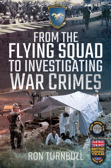 From the Flying Squad to Investigating War Crimes - cover