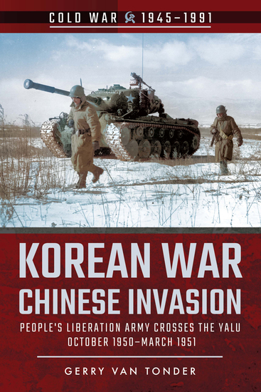 Korean War—Chinese Invasion - People's Liberation Army Crosses the Yalu October 1950–March 1951 - cover