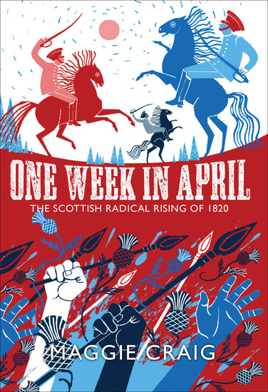 One Week in April - The Scottish Radical Rising of 1820 - cover