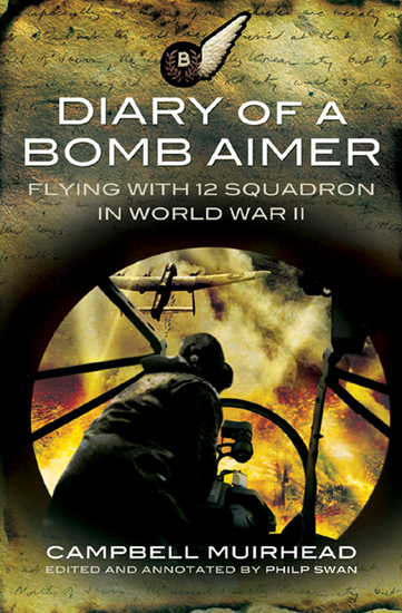 Diary of a Bomb Aimer - Flying with 12 Squadron in World War II - cover