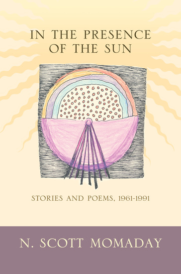 In the Presence of the Sun - Stories and Poems 1961-1991 - cover