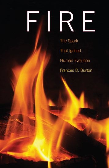 Fire - The Spark That Ignited Human Evolution - cover