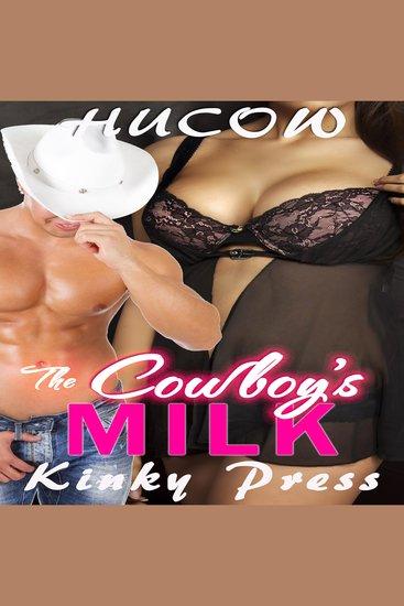The Cowboys Milk - Hucow - cover