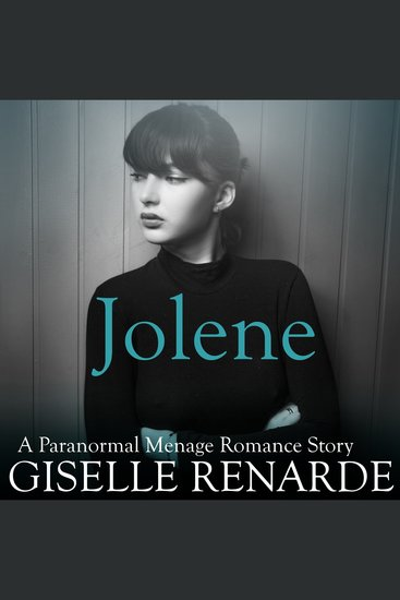 Jolene - A Paranormal Menage Romance Story - cover