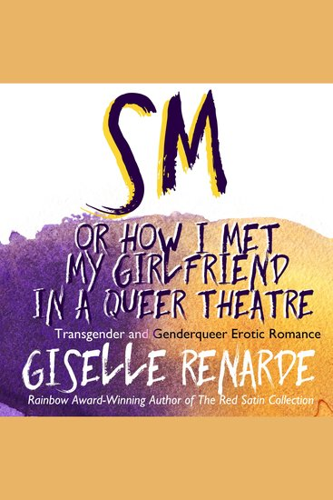 SM or How I Met My Girlfriend in a Queer Theatre - cover