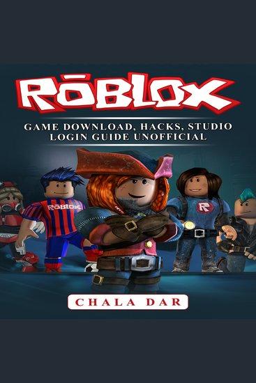 Roblox Game Download Hacks Studio Login Guide Unofficial - cover