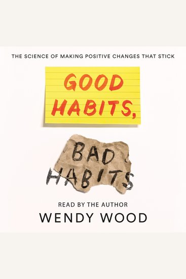Good Habits Bad Habits - The Science of Making Positive Changes That Stick - cover