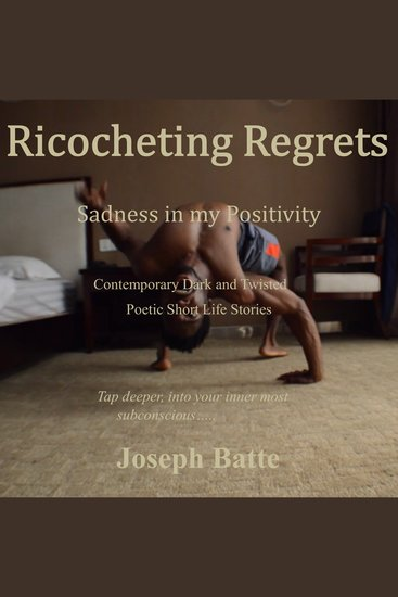 Ricocheting Regrets - Sadness in my Positivity - cover