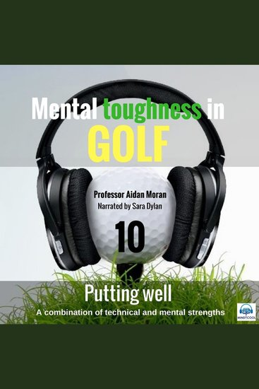 Putting Well - Mental Toughness in Golf - cover