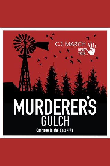 Murderer's Gulch - Carnage in the Catskills - cover