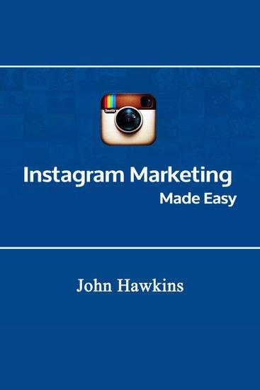 Instagram Marketing Made Easy - cover