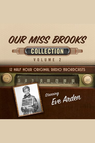 Our Miss Brooks Collection Volume 2 - 12 Half Hour Original Radio Broadcasts - cover