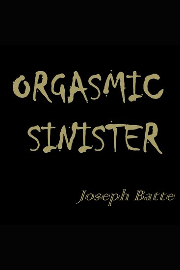 Orgasmic Sinister - cover