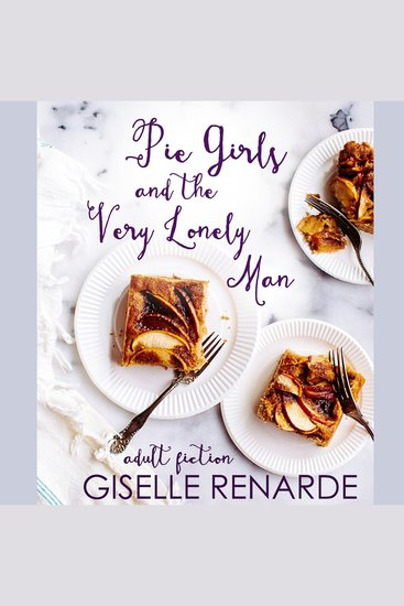 Pie Girls and the Very Lonely Man - adult fiction - cover