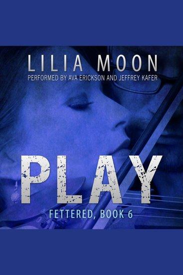 PLAY: Chloe & Eli (Fettered #6) - cover