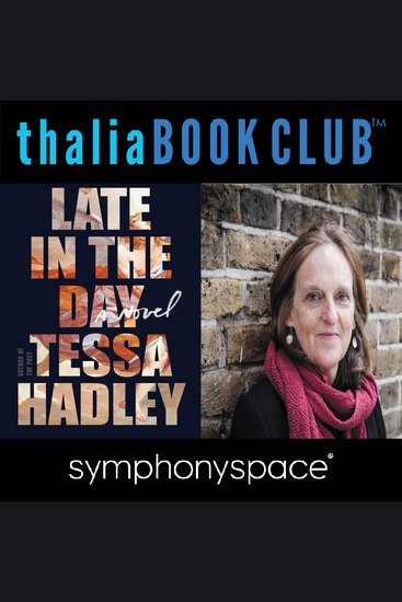 Thalia Book Club: Tessa Hadley Late In The Day - cover