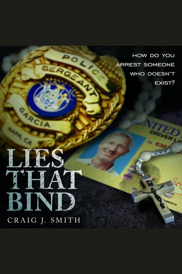 Lies That Bind - How Do You Arrest Somebody That Doesn't Exist? - cover