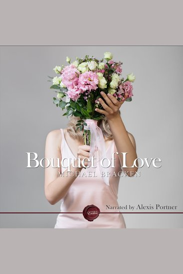 Bouquet of Love - An Erotic Short Story - cover