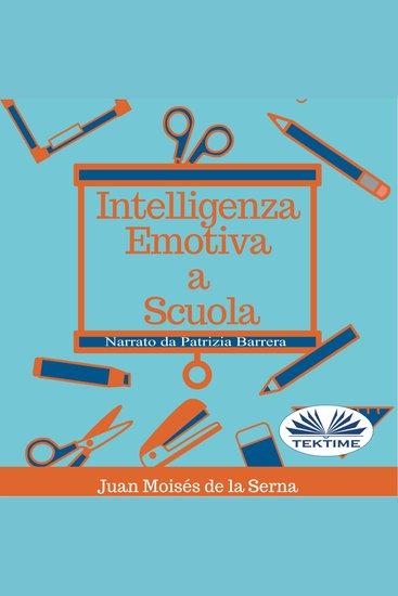 Intelligenza Emotiva a Scuola - cover