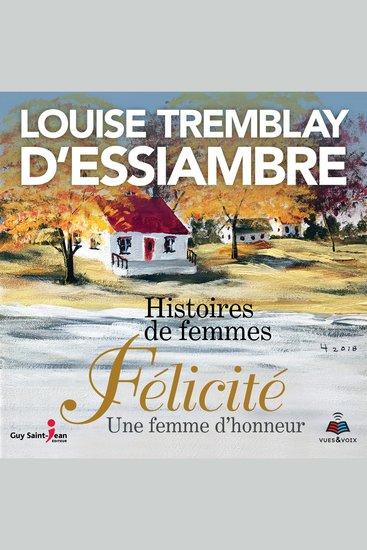 Histoires de femmes tome 2 Félicité une femme d'honneur - cover