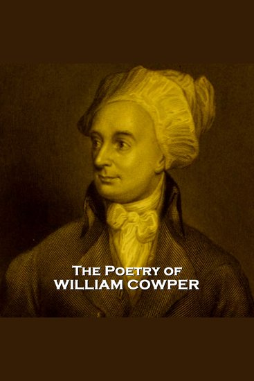 The Poetry Of William Cowper - cover