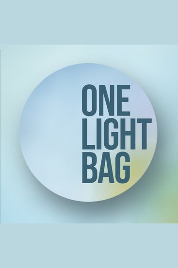 One Light Bag - Packing Tips - cover