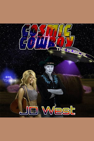 Cosmic Cowboy - The Musical - cover