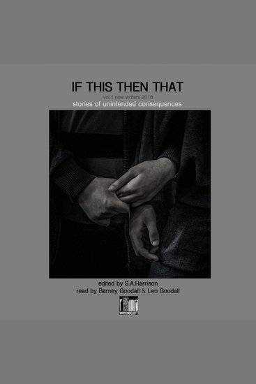 If This Then That - Stories of Unintended Consequences - cover