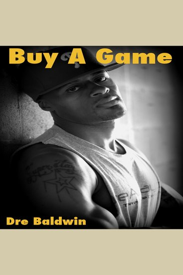 Buy A Game - Dre Baldwin's Early Basketball Story - cover